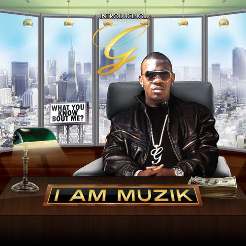 G I Am Muzik