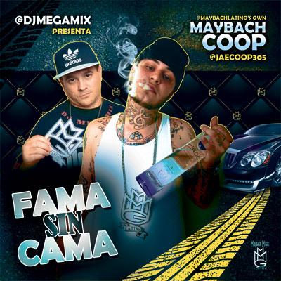 dj-mega-mix-maybach-coop-fama-sin-cama