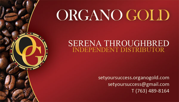 Serena Throughbred Organo Gold business cards