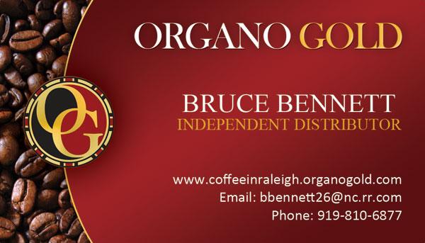 Bruce W. Bennett Organo Gold Business Cards