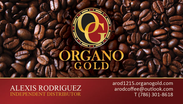 Alexis Rodriguez Organo Gold Business Cards