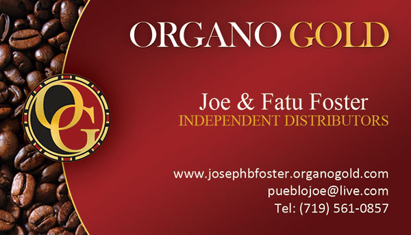 Organo Gold business cards for Joe & Fatu Foster.