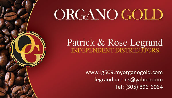 Organo Gold Business Cards for Independent Distributors Patrick & Rose Legrand.