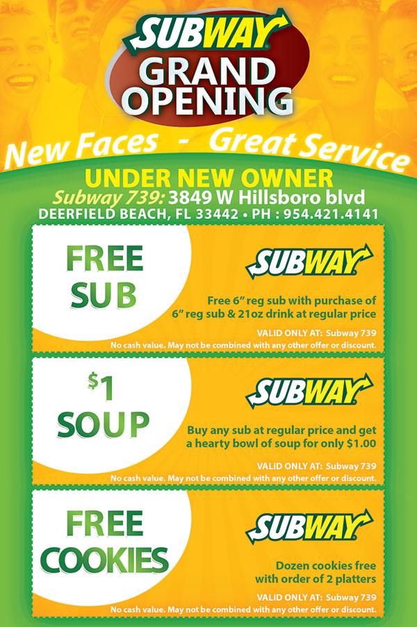 Graphic Design for Subway Restaurant Grand OPening Flyer we printed.