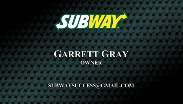 Subway Business Cards for Garret Gray of Titus Alabama.